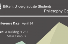 2nd Bilkent Undergraduate Students Philosophy Conference