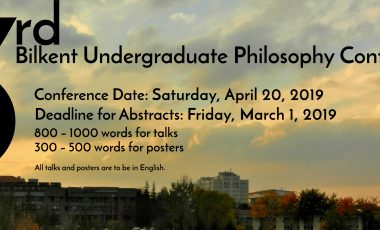 Call For Papers: 3rd Bilkent Undergraduate Philosophy Conference
